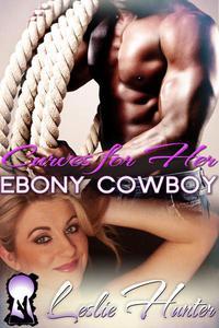 Curves For Her Ebony Cowboy