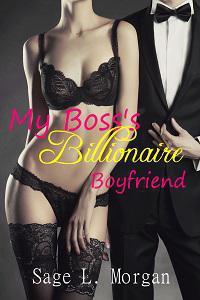 My Boss's Billionaire Boyfriend