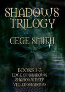 The Shadows Trilogy (Box Set: Edge of Shadows, Shadows Deep, Veiled Shadows)
