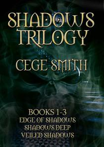 The Shadows Trilogy (Box Set: Edge of Shadows, Shadows Deep, Veiled Shadows)