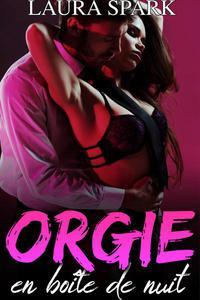 Orgie en boite de nuit