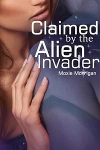 Claimed by the Alien Invader