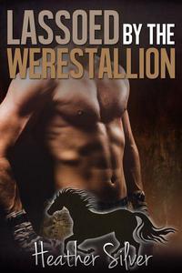 Lassoed by the Werestallion