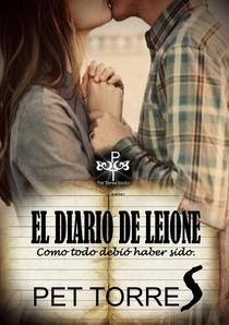 El Diario de Leione: Como todo debió haber sido.