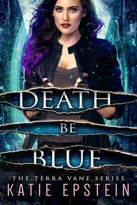 Death Be Blue