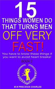 15 Things Women Do That Turns Men Off Very Fast 2