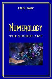 Numerology - The Secret Art