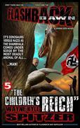 """Flashback Dawn: """"The Children's Reich"""""""