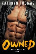 Owned: A Bad Boy Motorcycle Club Romance