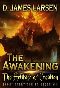 The Awakening: Artifact of Creation