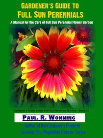 Gardener's Guide to Full Sun Perennials