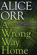 A Wrong Way Home