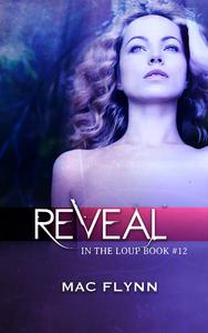 Reveal (In the Loup #12)