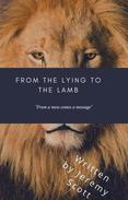From the Lying to the Lamb