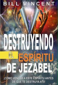 Destruyendo el espíritu de Jezabel