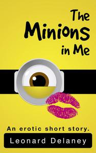 The Minions in Me