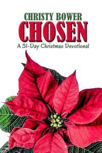Chosen: A 31-Day Christmas Devotional