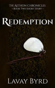 Redemption (An Aethon Chronicles Short Story)