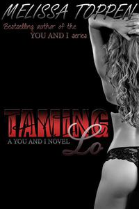 Taming Lo: A You and I Novel