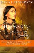 A Yellowstone Season of Giving: Yellowstone Romance Series Holiday Short Story