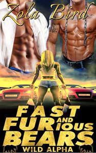 Fast & FURious Bears  (Paranormal Shifter Romance)