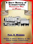 A Short History of Transportation