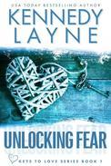 Unlocking Fear (Keys to Love, Book One)