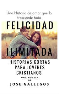 Libros Cristianos en Español: Felicidad Ilimitada
