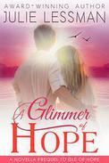 A Glimmer of Hope: A Novella Prequel to Isle of Hope