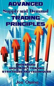 Advanced Supply and Demand Trading Principles