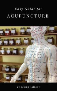 Easy Guide to: Acupuncture