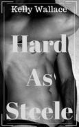 Hard As Steele - Erotic Short Story
