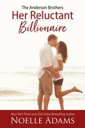 Her Reluctant Billionaire