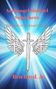 Archangel Michael, Superhero