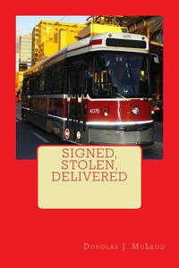 Signed, Stolen, Delivered