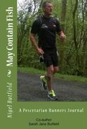 May Contain Fish: A Pescetarian Runners Journal