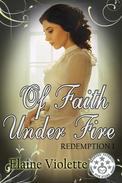 Of Faith Under Fire