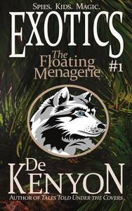Exotics #1: The Floating Menagerie