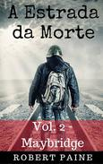 A Estrada da Morte: Vol. 2 - Maybridge