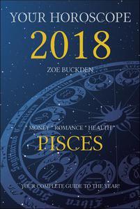 Your Horoscope 2018: Pisces