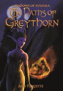 The Paths of Greythorn