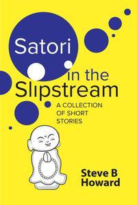 Satori in the Slipstream
