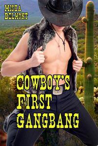 Cowboy's First Gangbang