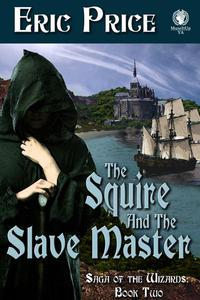 The Squire and the Slave Master