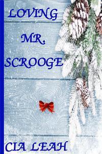 Loving Mr. Scrooge