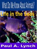 What Do We Know About Animals? Life in the Seas
