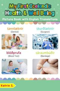 My First Icelandic Health and Well Being Picture Book with English Translations