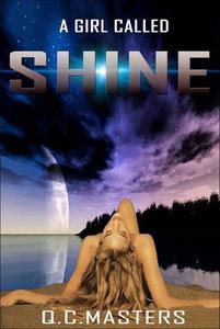 A Girl Called Shine