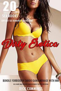20 Erotic Adult Sex Books: Dirty Erotica Bundle – Forbidden Taboo Gang Menage with MM Big Hard Man Rough Virgin Women Fertile Breeding