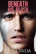 Beneath His Blush